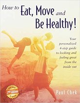 How to Eat, Move, and Be Healthy! (2nd Edition)