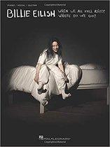 Boek cover Billie Eilish - When We All Fall Asleep, Where Do We Go? van