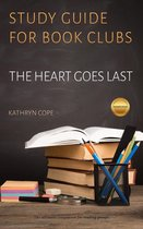 Study Guide for Book Clubs: The Heart Goes Last