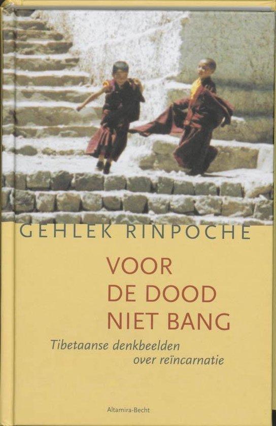 Voor De Dood Niet Bang - Rinpoche Nawang Gehlek |