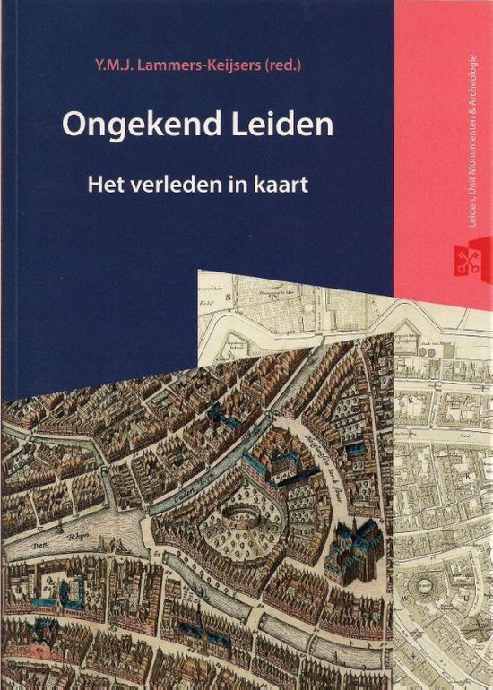 Bodemschatten en bouwgeheimen 3 - Ongekend Leiden - Onbekend |