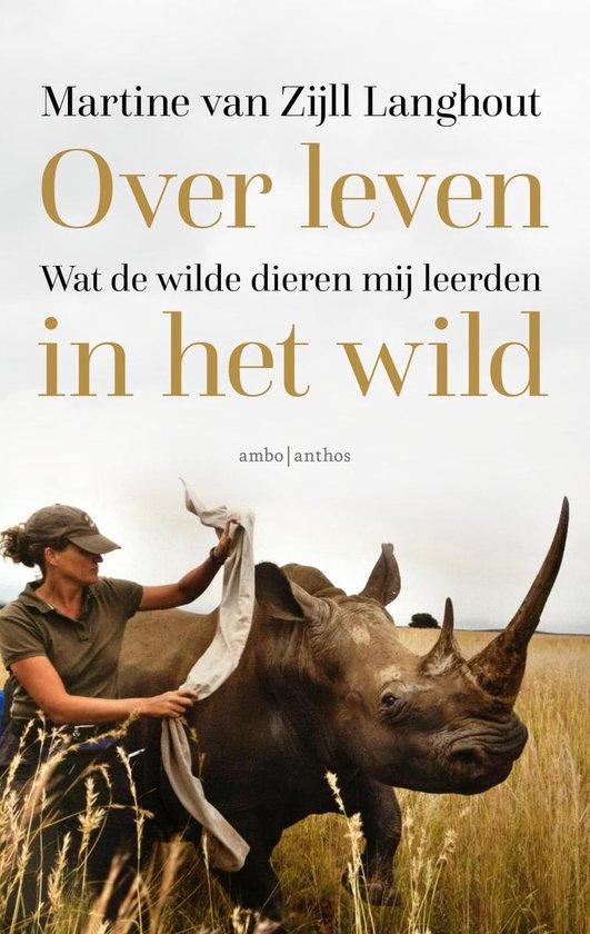 Boek cover Over leven in het wild van Martine van Zijll Langhout (Paperback)