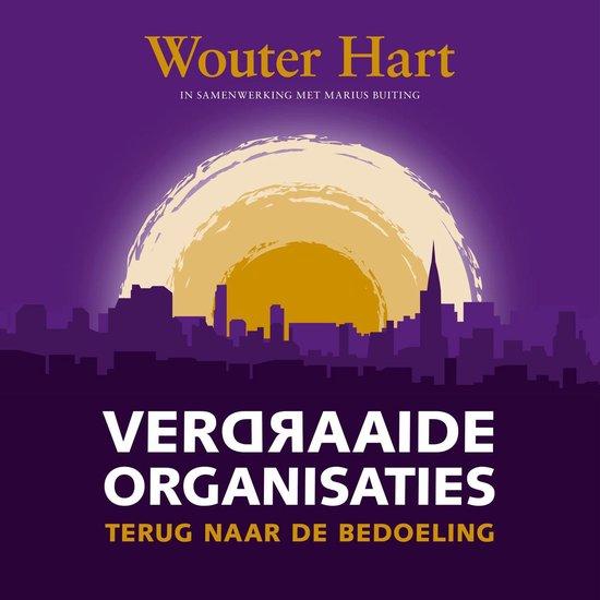 Boek cover Verdraaide organisaties van Wouter Hart (Onbekend)