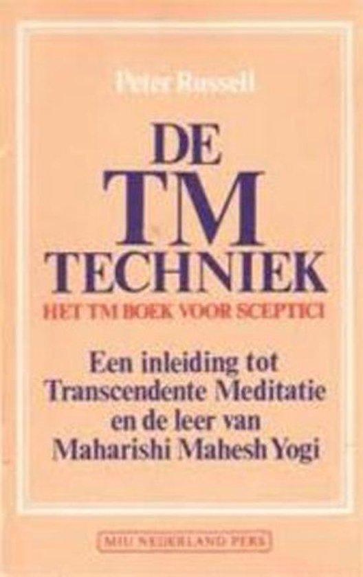 Tm techniek. het tm boek voor sceptici - Peter Russel | Readingchampions.org.uk