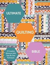 Ultimate Quilting Bible