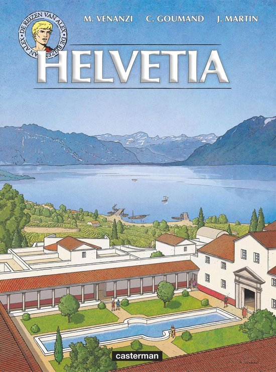 Alex, de reizen van 29. helvetia - Jacques Martin pdf epub
