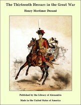 The Thirteenth Hussars in the Great War