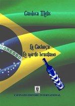 La Cachaca - Lo spirito brasiliano