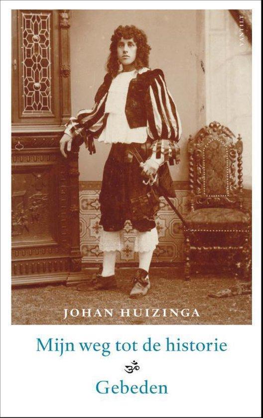 Mijn weg tot de historie - Johan Huizinga | Fthsonline.com