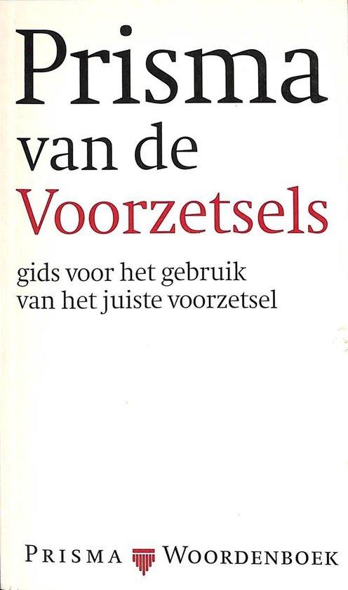 PRISMA VAN DE VOORZETSELS - Will J.B. Hus |
