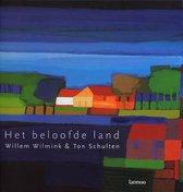 Boek cover Het beloofde land van Willem Wilmink (Hardcover)