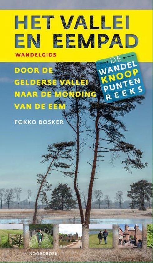 Wandelknooppuntenreeks - Het Vallei- en Eempad - Fokko Bosker |