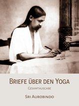 Briefe über den Yoga