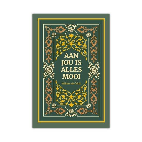 Aan jou is alles mooi - Willem de Vink |
