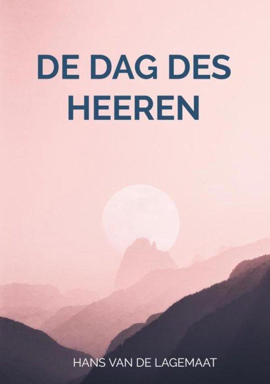 De dag des HEEREN - Hans van de Lagemaat |