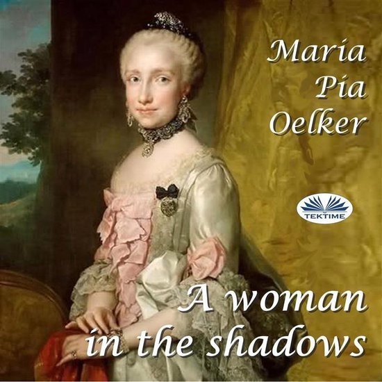 A Woman In The Shadows