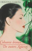 Dubbelroman: Cubaanse dromen / De zusters Agüero