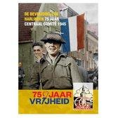 De bevrijding van Harlingen - 75 jaar Centraal Comité 1945