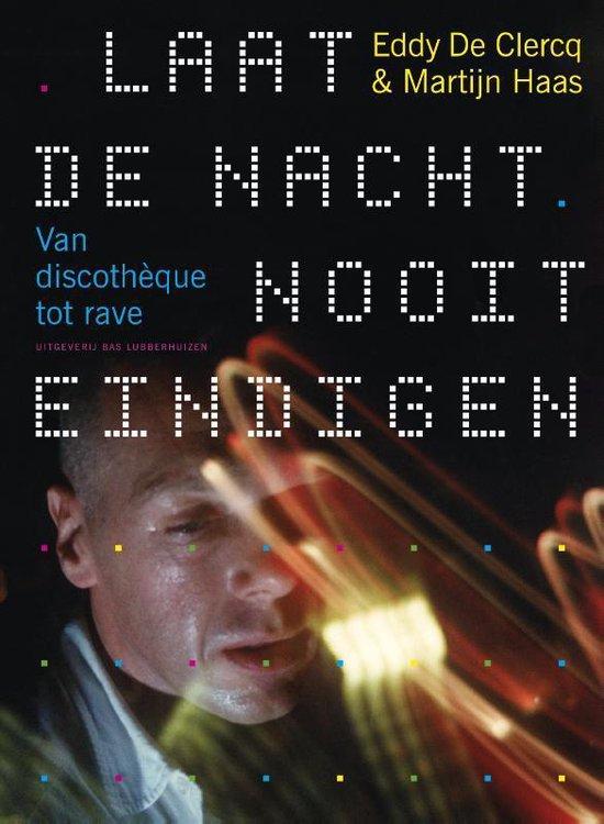 Laat de nacht nooit eindigen - Eddy De Clercq |