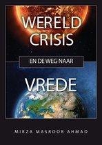 Wereldcrisis en de weg naar vrede
