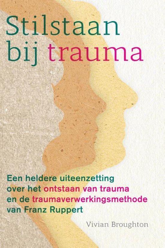Stilstaan bij trauma - Vivian Broughton | Fthsonline.com