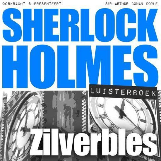 Sherlock Holmes - Zilverbles - Arthur Conan Doyle |