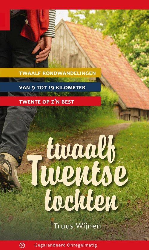 Twaalf Twentse tochten - Truus Wijnen |