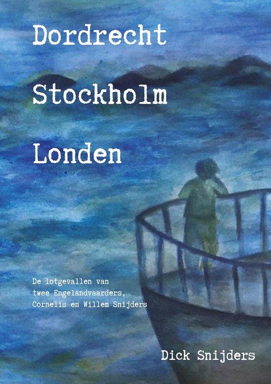 Dordrecht Stockholm Londen
