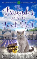 The Lavender of Larch Hall