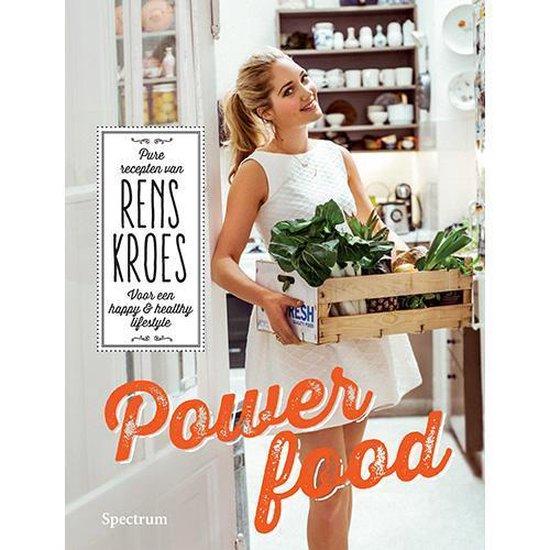 Powerfood, pure recepten van Rens Kroes