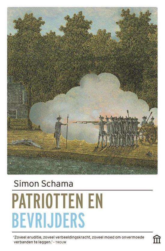 Patriotten en bevrijders - Simon Schama |