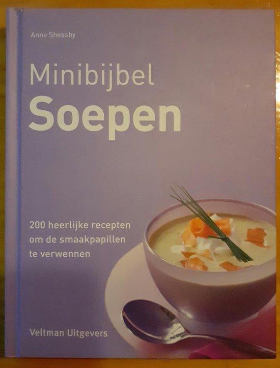 Minibijbel - Soepen - Anne Sheasby |