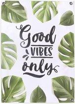 Tuinposter voor buiten buitencanvas met tekst Good Vibes Only botanisch tropisch bladeren 50x70