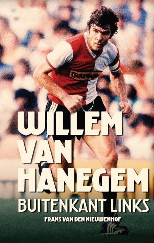 Boek cover Willem van Hanegem - Buitenkant links van Frans van den Nieuwenhof (Paperback)