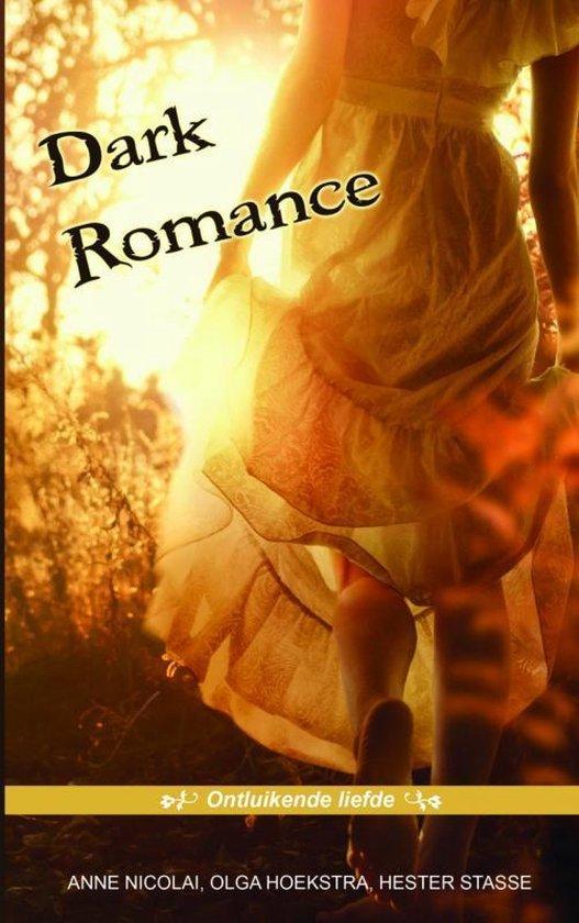 Dark romance 2 - Ontluikende liefde - Anne Nicolai |