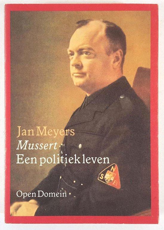 Open domein 10: mussert, een politiek leven - J. Meyers pdf epub