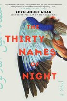 Boek cover The Thirty Names of Night van Zeyn Joukhadar