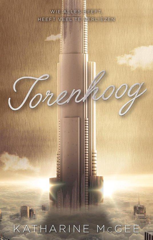 Duizend hoog - Torenhoog - Katharine McGee  