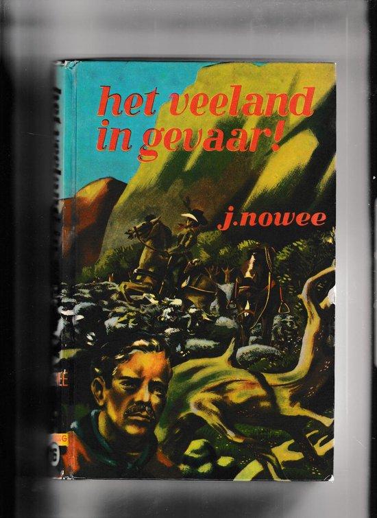 Boek cover Arendsoog 16: Het veeland in gevaar! van Jan Nowee (Onbekend)