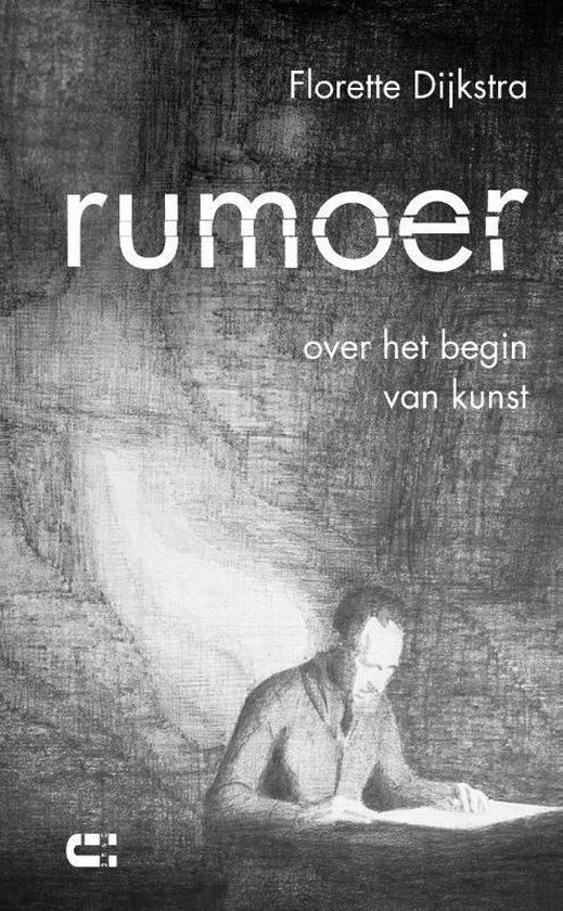 Rumoer - Florette Dijkstra |
