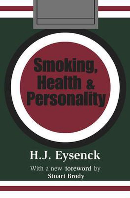 Boek cover Smoking, Health and Personality van Hans Eysenck (Paperback)