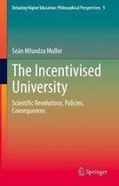 The Incentivised University