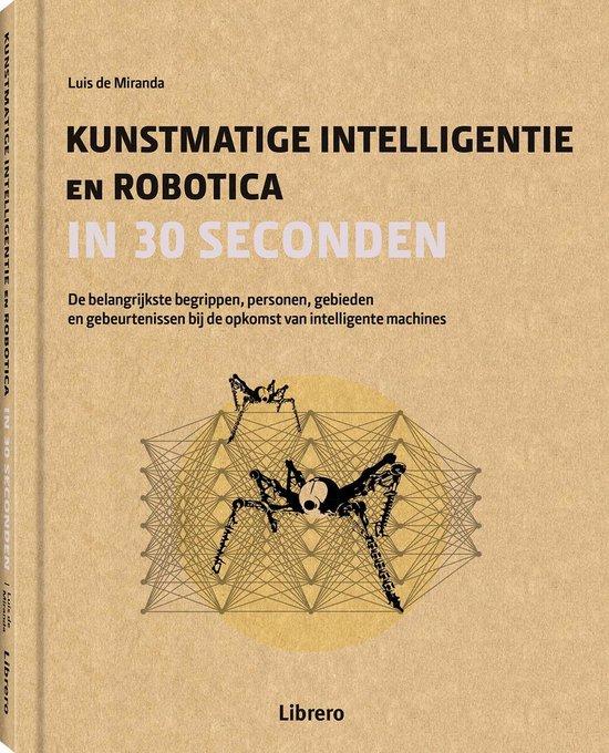 Robotica & kunstmatige intelligentie in 30 seconden - Luis de Miranda | Fthsonline.com