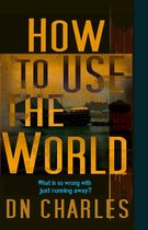 How To Use The World