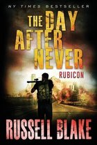 The Day After Never - Rubicon