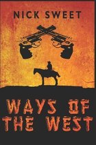 Ways Of The West