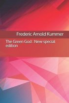 The Green God: New special edition