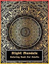 Night Mandala Coloring Book For Adults