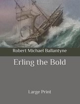 Erling the Bold