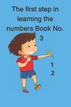 The first step in learning the numbers Book No. 3